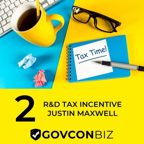 Episode 2: R&D Tax Incentive with Justin Maxwell